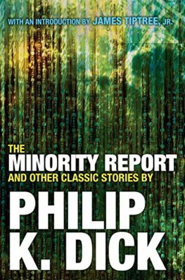 Minority Report And Other Classic Stories