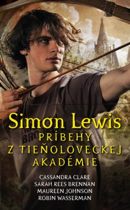 Simon Lewis. Príbehy z tieňoloveckej akadémie