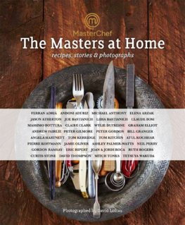Masterchef The Masters at Home  Recipes Stories and Photographs