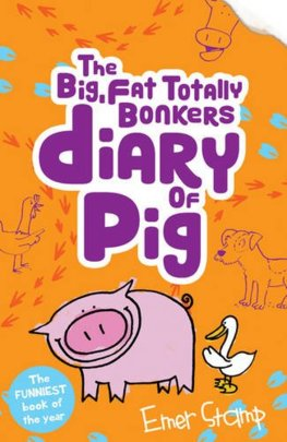 Big,Fat,Totally Bonkers Diary of Pig