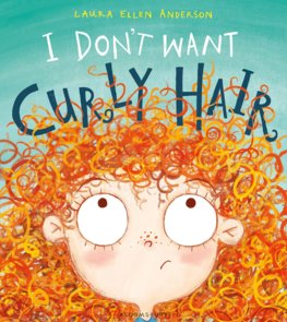 I Dont Want Curly Hair!