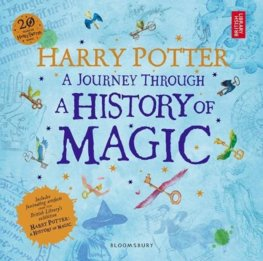 Harry Potter  A Journey Through A History of Magic