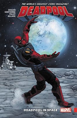 Deadpool World Greatest 9  Deadpool In Space