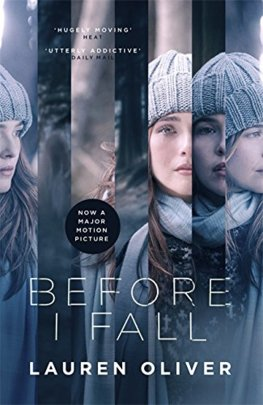 Before I Fall : The official film tie-in
