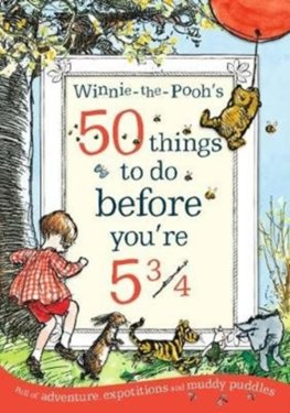 50 Things To Do Before Youre 5 and Three Quarters