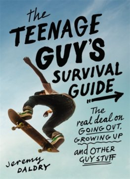 The Teenage Guys Survival Guide