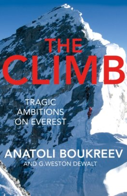 The Climb : Tragic Ambitions on Everest