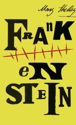 Frankenstein (200th Anniversary Edition)