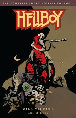 Hellboy The Complete Short Stories  1