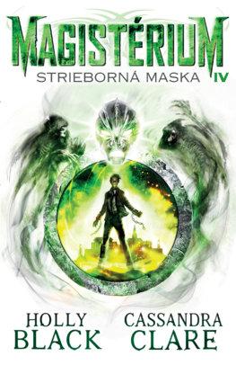 Strieborná maska (Magistérium 4)