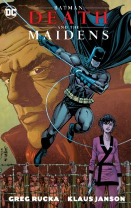 Batman Death  the Maidens New Edition