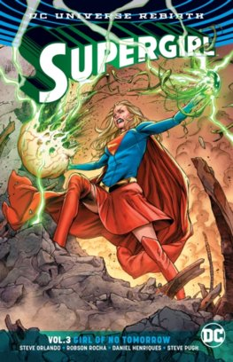Supergirl   3 Girl of No Tomorrow  Rebirth