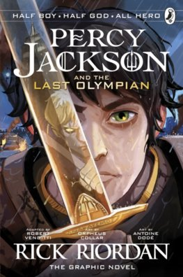 The Last Olympian: The Graphic Novel Percy Jackson Book 5