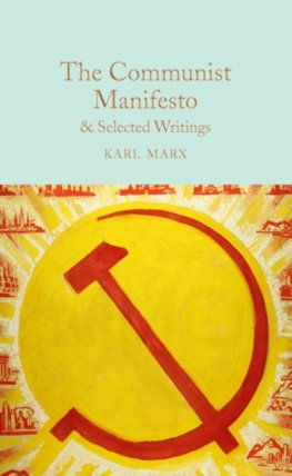 The Communist Manifesto and Selected Writings