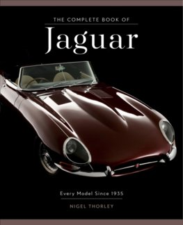 The Complete Book of Jaguar: Every Model Since 1935
