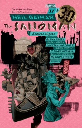 Sandman Volume 11 Endless Nights 30th Anniversary Edition