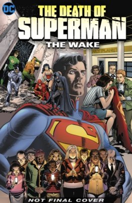 The Death Of Superman The Wake