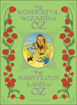 The Wonderful Wizard of Oz  The Marvelous Land of Oz