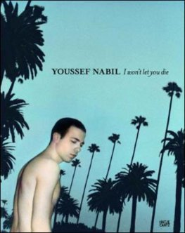 Youssef Nabil I won't let you die