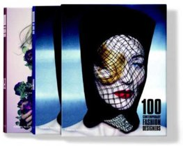 100 Contemporary Fashion Designers 25 ju