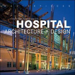 Hospital Architecture and Design