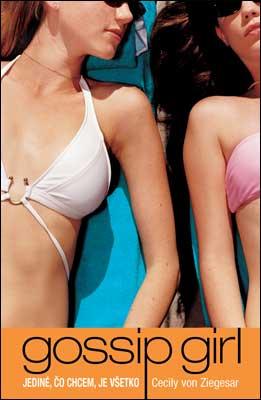 Gossip Girl 3: Jediné, čo chcem, je všetko