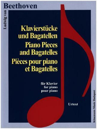Beethoven  Klavierstucke und Bagatellen