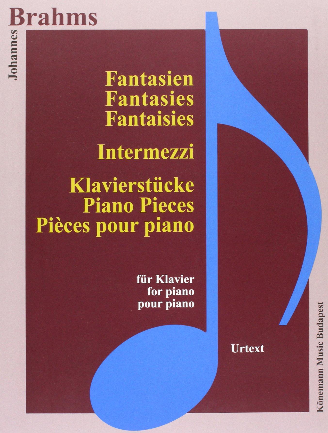 Brahms  Fantasien, Intermezzi und Klavierstucke