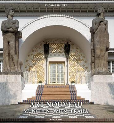 Art Nouveau - München, Wien, Praha
