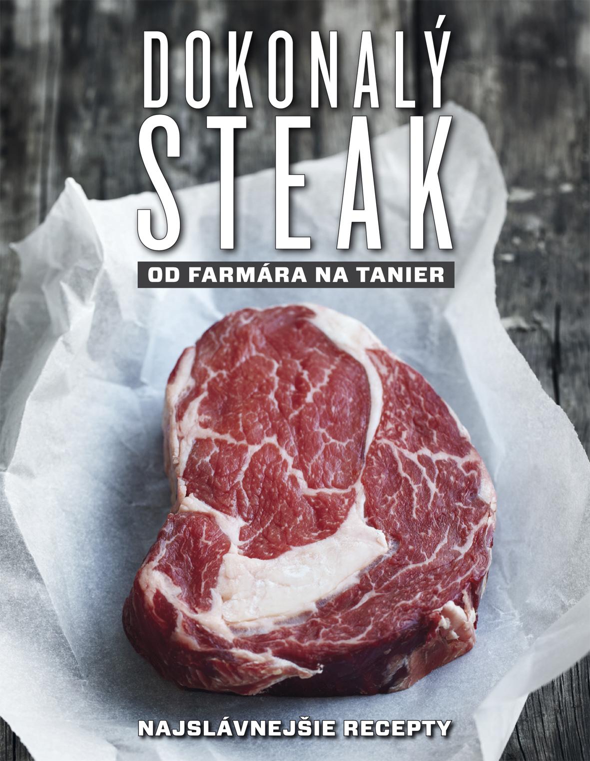 Dokonalý steak od farmára na tanier