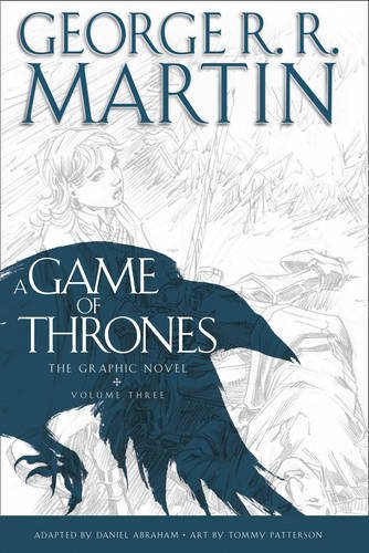 Game Of Thrones: Graphic Novel Volume Three