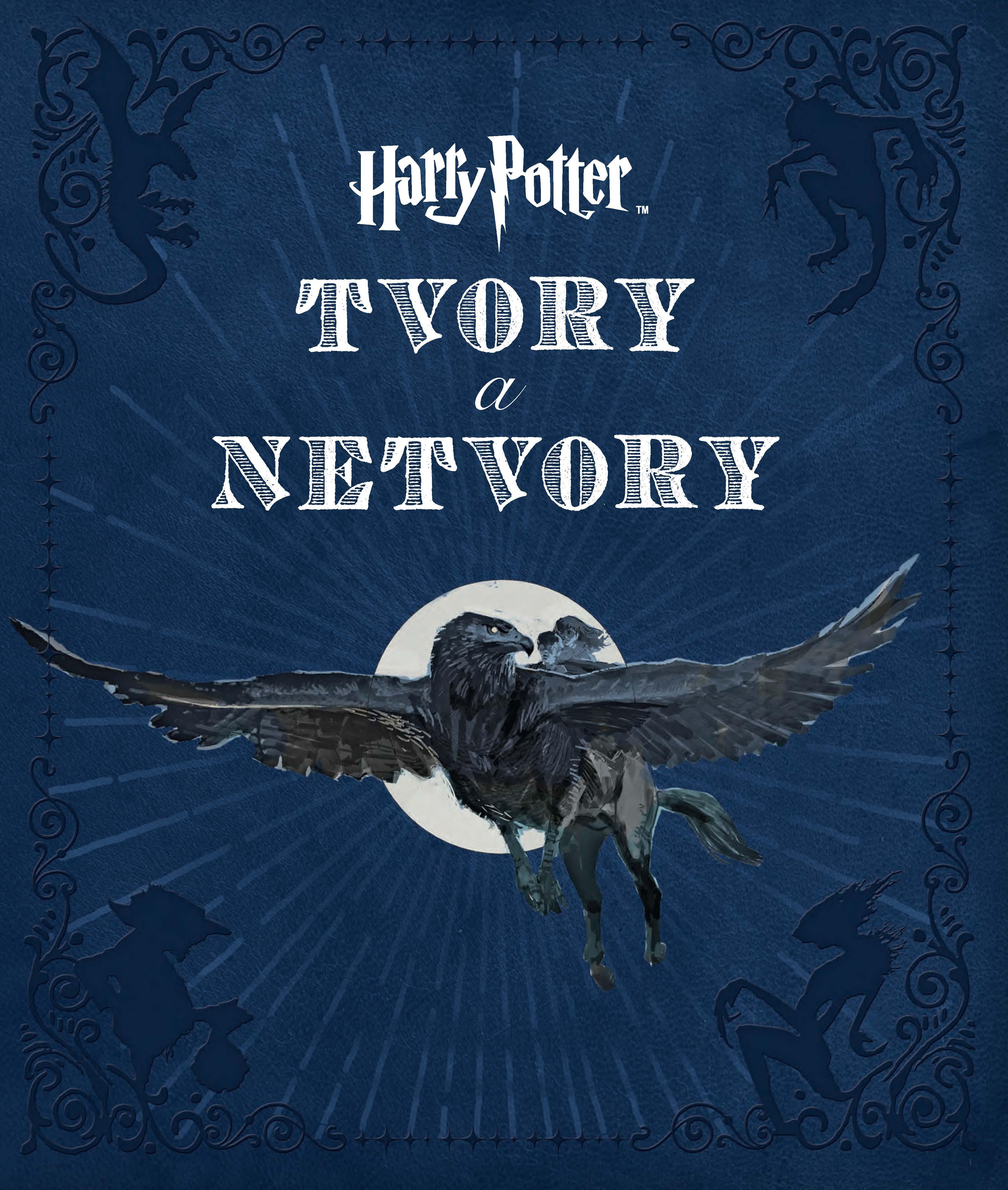 Harry Potter. Tvory a netvory