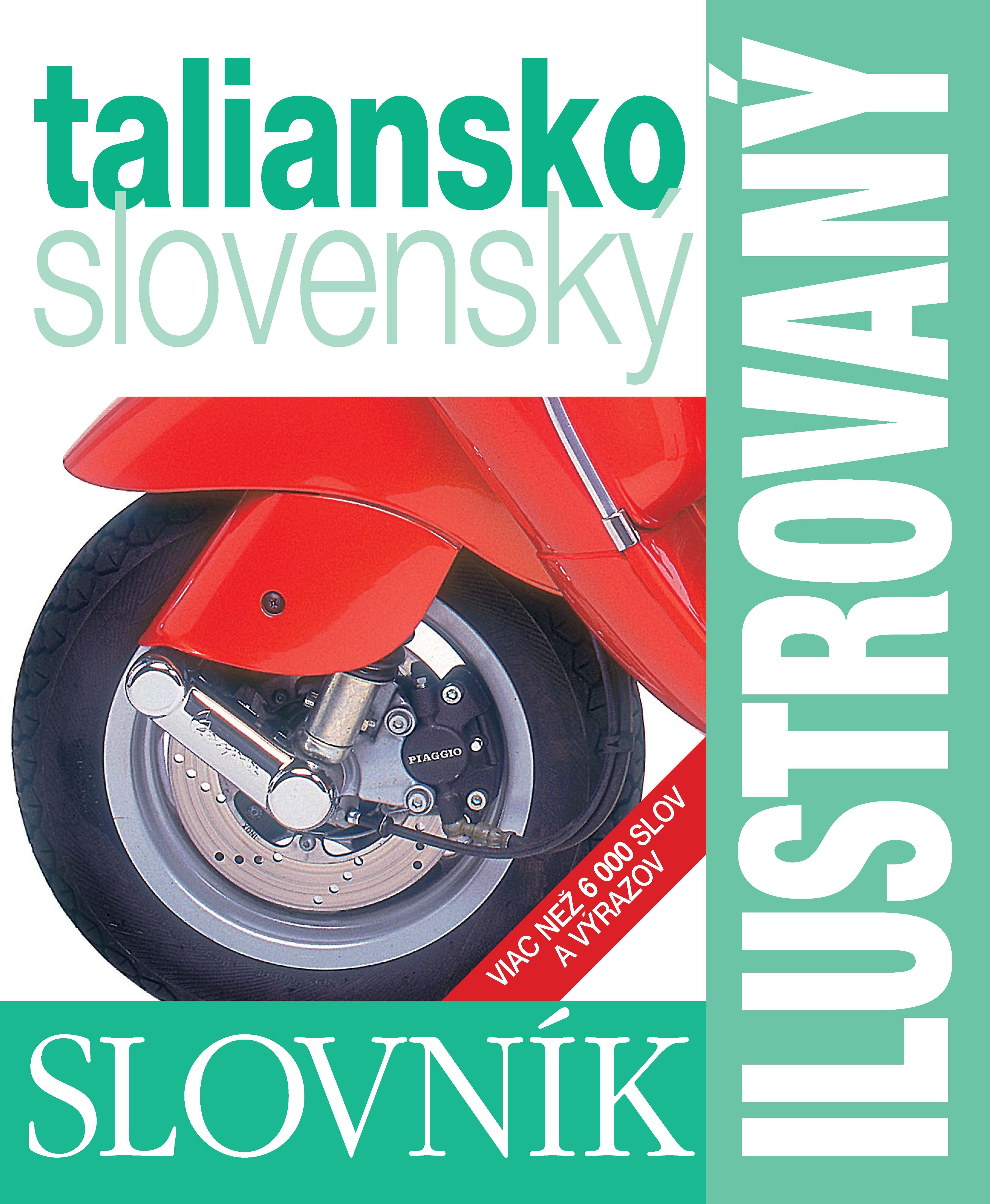 Ilustrovaný slovník taliansko - slovenský