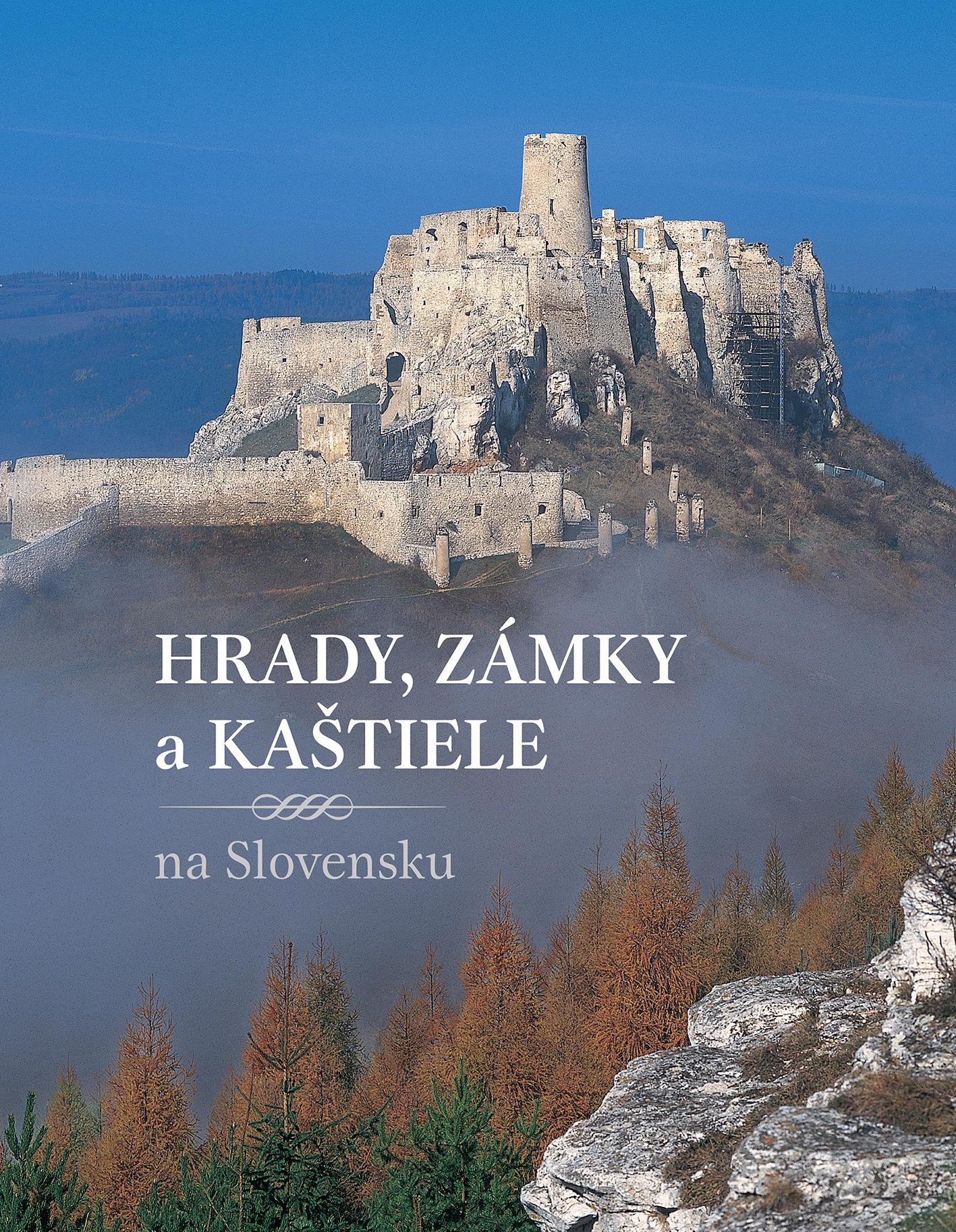Hrady, zámky a kaštiele na Slovensku