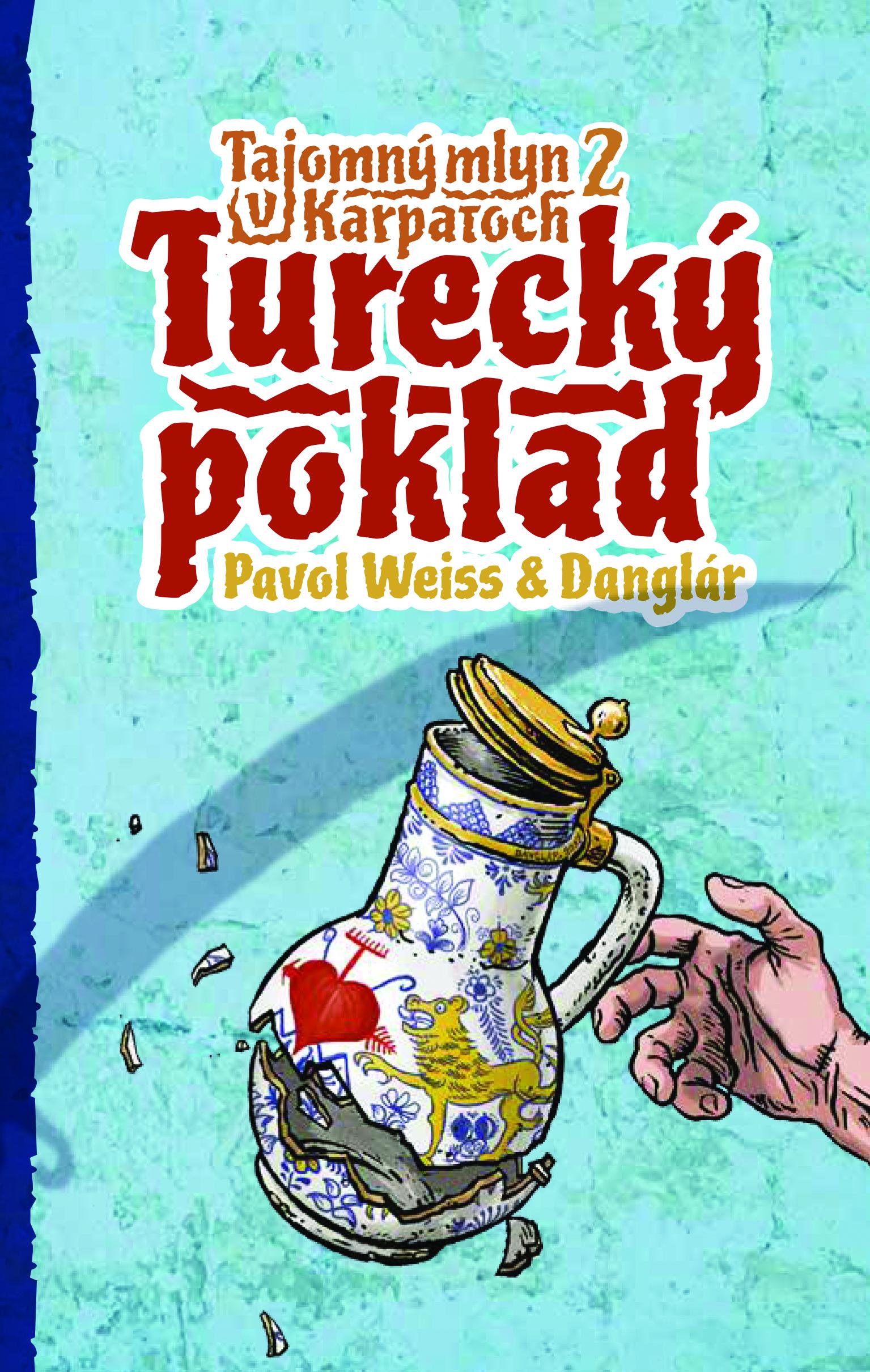 Turecký poklad (Tajomný mlyn v Karpatoch 2)