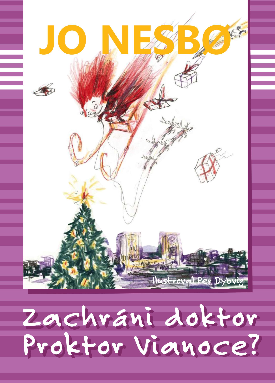 Zachráni doktor Proktor Vianoce? (Doktor Proktor 5)