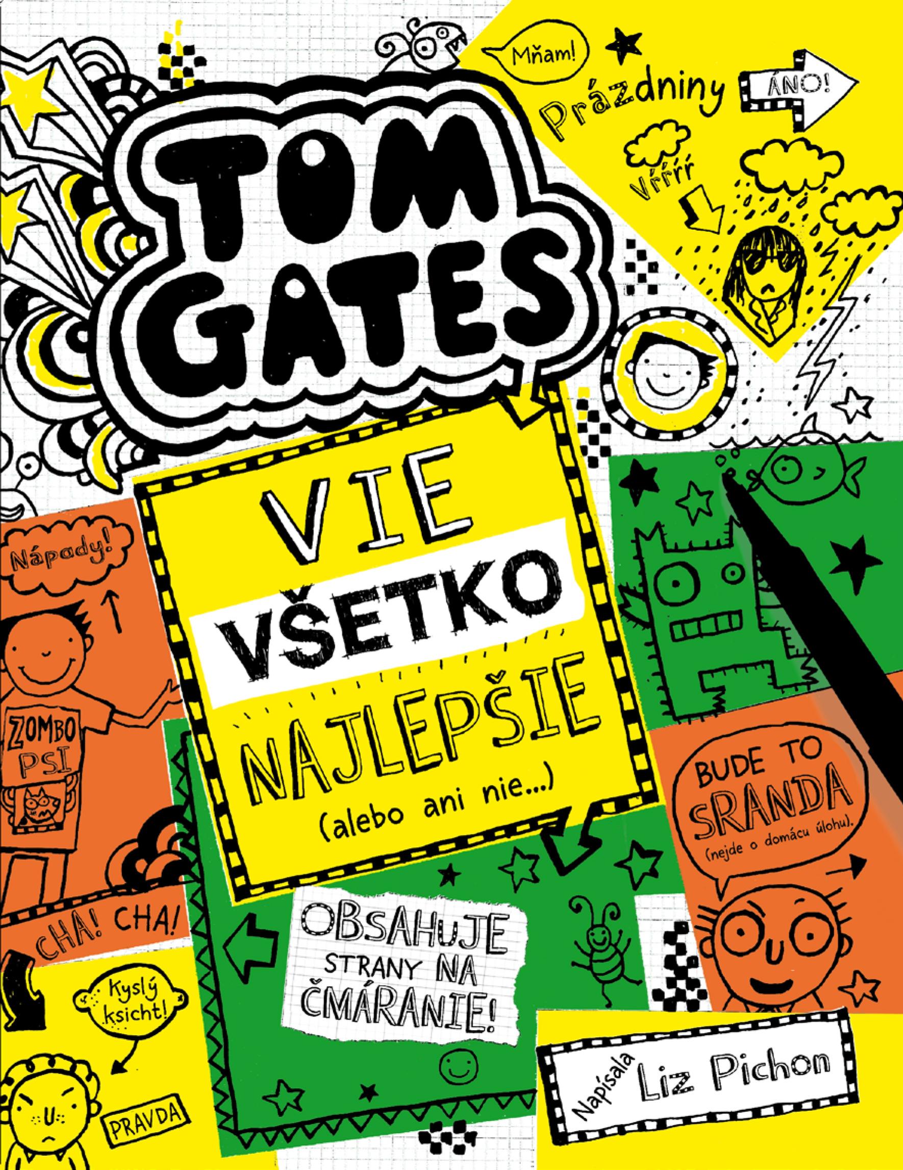 Tom Gates 10 : vie všetko najlepšie (alebo ani nie)