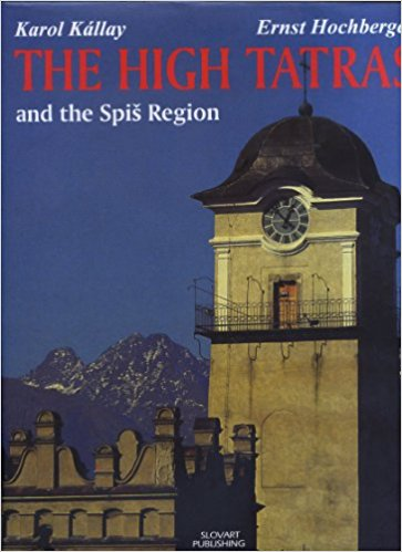 High Tatras and Spis Region