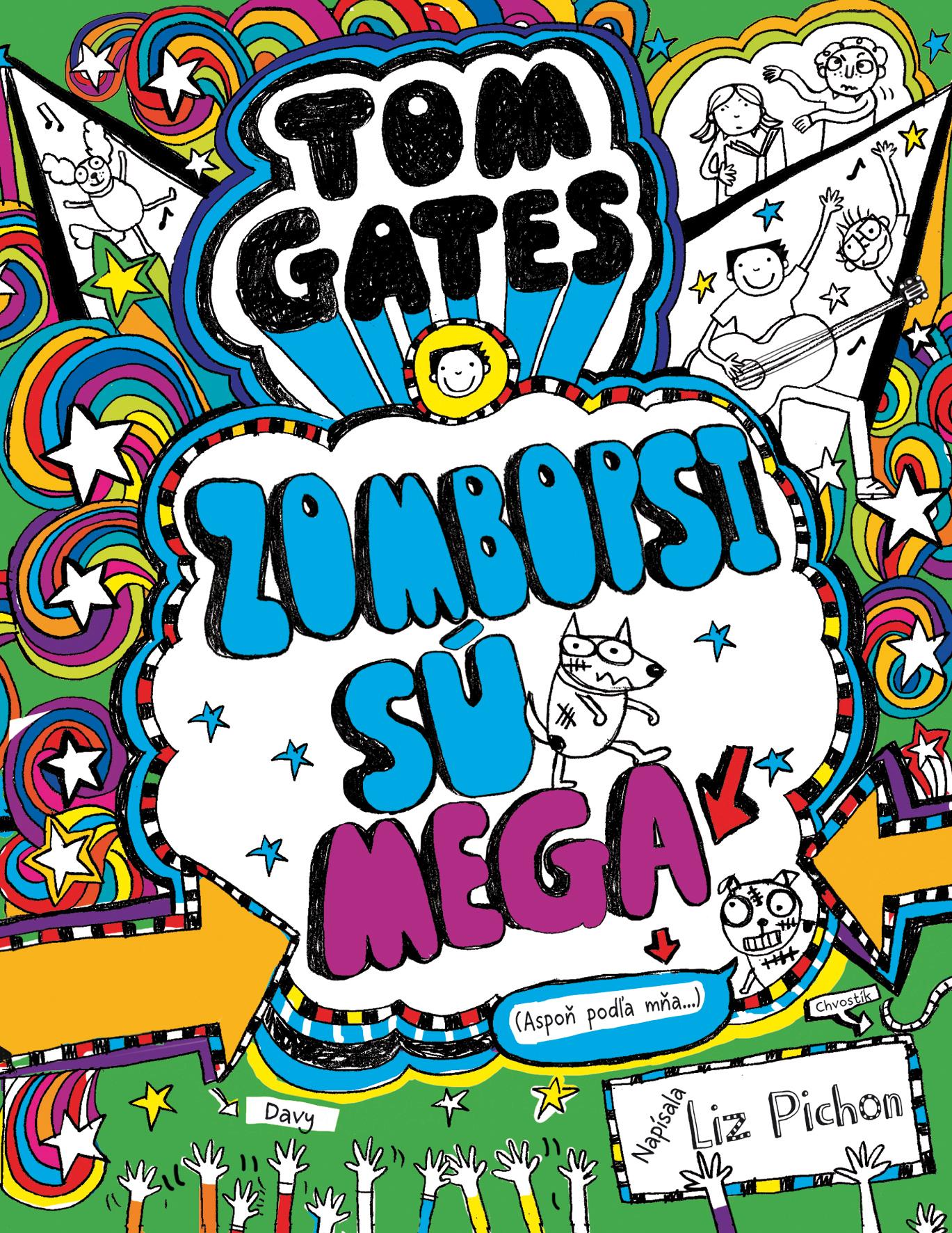 Tom Gates - Zombopsi sú mega (Aspoň podľa mňa...) (Tom Gates 11)