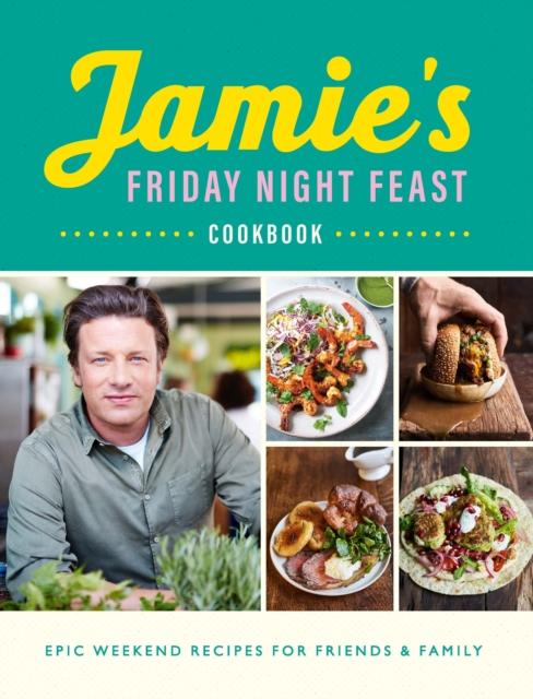 Jamies Friday Night Feast