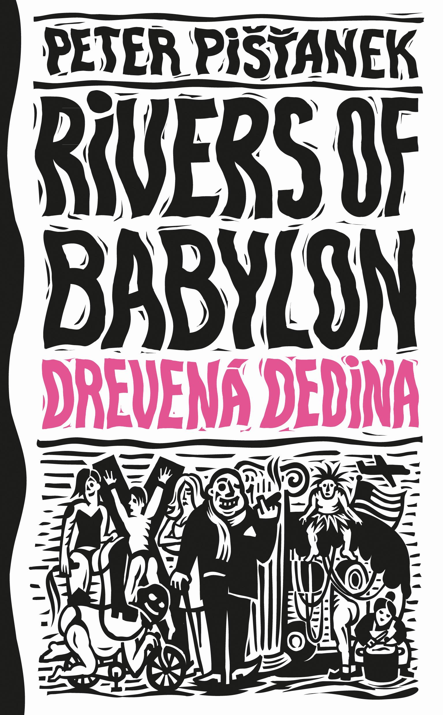 Drevená dedina (Rivers of Babylon 2)