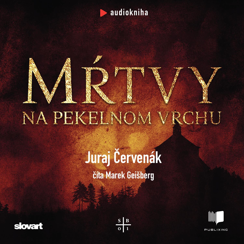Audiokniha Mŕtvy na Pekelnom vrchu (Barbarič a Stein 1)