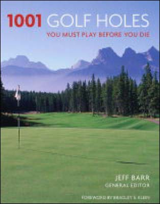 1001 Golf Holes you must play